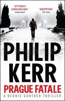 Philip Kerr: Prague Fatale cena od 212 Kč