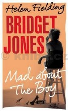 Helen Fielding: Bridget Jones: Mad About the Boy cena od 0 Kč