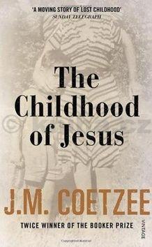 John Maxwell Coetzee: The Childhood of Jesus cena od 137 Kč