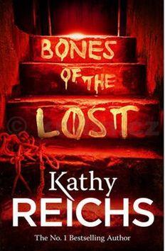 Kathy Reichs: Bones of the Lost cena od 121 Kč