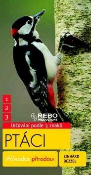 Einhard Bezzel: Ptáci cena od 149 Kč