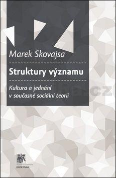 Marek Skovajsa: Struktury významu cena od 188 Kč