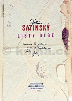 Július Satinský: Listy Oľge (slovensky) cena od 402 Kč