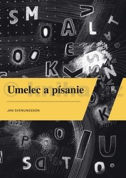 Jan Svenungsson: Umelec a písanie cena od 296 Kč