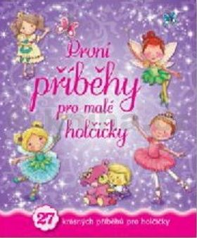 První příběhy pro malé holčičky cena od 186 Kč