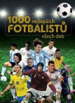 1000 nejlepších fotbalistů všech dob cena od 384 Kč