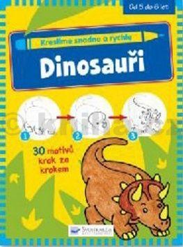 Kreslíme snadno a rychle Dinosauři cena od 46 Kč