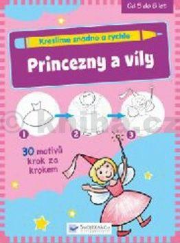 Kreslíme snadno a rychle Princezny a víly cena od 46 Kč