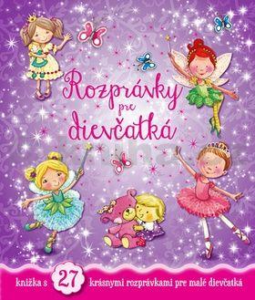 Rozprávky pre dievčatká cena od 231 Kč