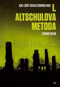 Chaim Cigan: Altschulova metoda cena od 285 Kč