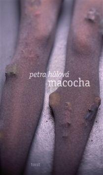 Petra Hůlová: Macocha cena od 148 Kč