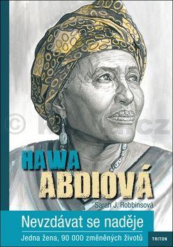 Sarah J. Robins, Hawa Abdi: Nevzdávat se naděje cena od 187 Kč