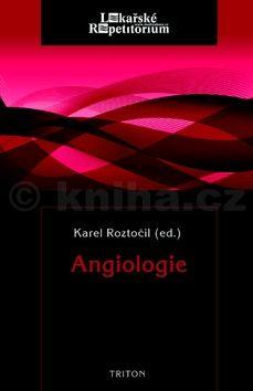 Karel Roztočil: Angiologie cena od 256 Kč