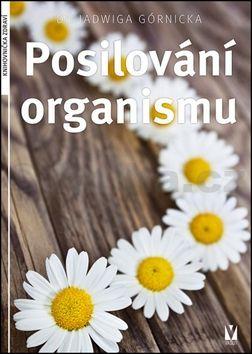 Jadwiga Górnicka: Posilování organismu cena od 95 Kč