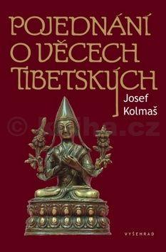 Josef Kolmaš: Pojednání o věcech tibetských cena od 70 Kč