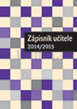 Zápisník učitele 2014/2015 cena od 48 Kč