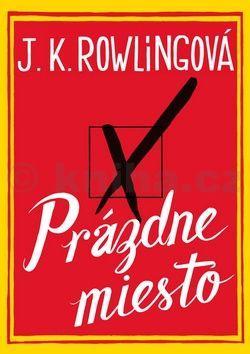 J. K. Rowling: Prázdne miesto cena od 392 Kč