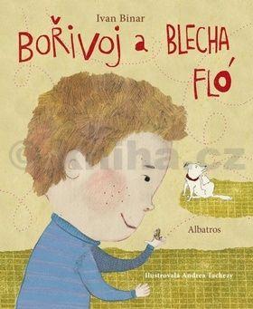 Andrea Tachezy, Ivan Binar: Bořivoj a Blecha Flo cena od 121 Kč