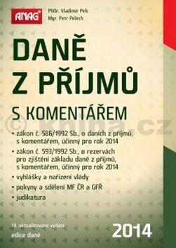 Vladimír Pelc: Daně z příjmů s komentářem 2014 cena od 701 Kč