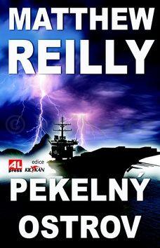 Matthew Reilly: Pekelný ostrov cena od 99 Kč
