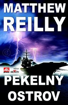 Reilly Matthew: Pekelný ostrov cena od 119 Kč