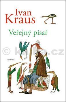 Ivan Kraus: Veřejný písař cena od 92 Kč