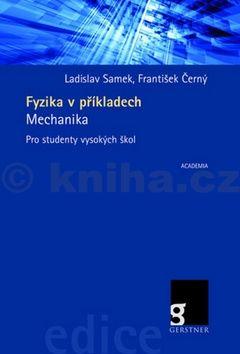 František Černý, Ladislav Samek: Fyzika v příkladech cena od 255 Kč