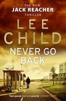 Lee Child: Never Go Back (anglicky) cena od 175 Kč