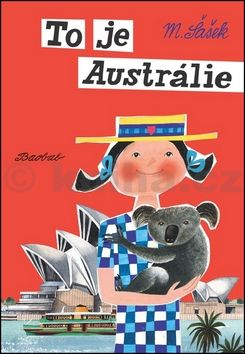 Miroslav Šašek: To je Austrálie cena od 227 Kč