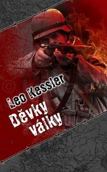 Leo Kessler: Děvky války cena od 160 Kč