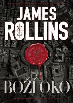 James Rollins: Boží oko cena od 229 Kč