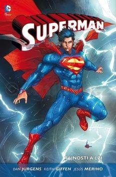 Keith Giffen, Dan Jurgens, Jesús Merino: Superman 2 - Tajnosti a lži cena od 265 Kč