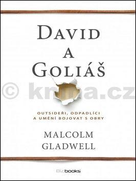 Malcolm Gladwell: David a Goliáš cena od 237 Kč