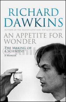 Richard Dawkins: Appetite for Wonder: The Making of Scientist (anglicky) cena od 99 Kč
