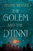 H. Wecket: The Golem and the Djinni cena od 211 Kč