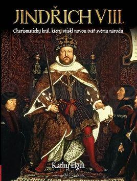 Kathy Elgin: Jindřich VIII. cena od 99 Kč