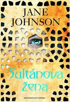 Jane Johnson: Sultánova žena cena od 64 Kč