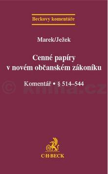 Radan Marek: Cenné papíry v novém občanském zákoníku cena od 756 Kč