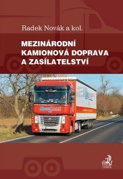 Radek Novák: Mezinárodní kamionová doprava a zasílatelství cena od 411 Kč