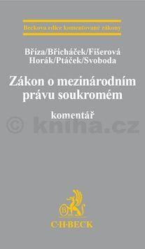 Zákon o mezinárodním právu soukromém Komentář cena od 973 Kč