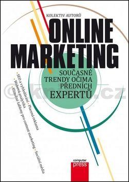 Kolektiv: Online marketing cena od 225 Kč