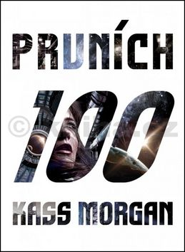 Kass Morgan: Prvních 100 cena od 185 Kč