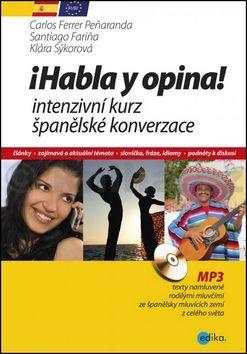 Santiago Farina, Klára Sýkorová: Habla y opina! cena od 259 Kč