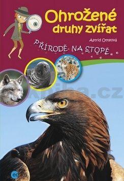 Astrid Otteová: Ohrožené druhy zvířat cena od 114 Kč
