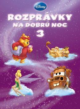 Walt Disney: Rozprávky na dobrú noc 3 cena od 174 Kč