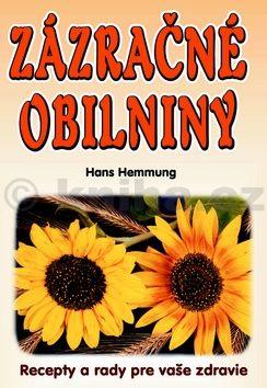 Hans Hemmung: Zázračné obilniny cena od 99 Kč