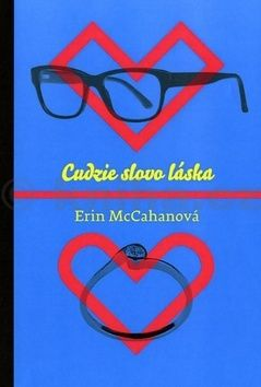 Erin McCahan: Cudzie slovo láska cena od 183 Kč