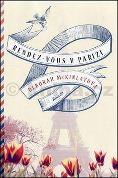 Deborah McKinley: Rendez-vous v Paříži cena od 149 Kč