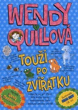 Wendy Meddourová: Wendy Quillová touží po zvířátku cena od 0 Kč