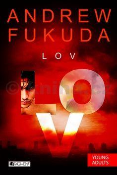Andrew Fukuda: Lov -1 časť trilógie cena od 148 Kč